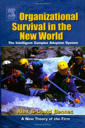 Organizational Survival in the New World The Intelligent Complex Adaptive System  2003 9780750677127 Front Cover