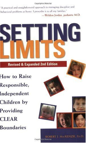 Setting Limits How to Raise Responsible, Independent Children by Providing Clear Boundaries 2nd 1998 (Revised) edition cover
