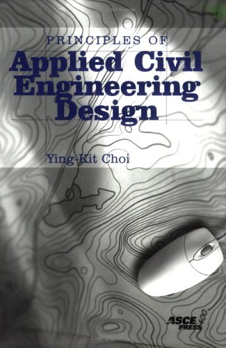 Principles of Applied Civil Engineering Design   2004 edition cover