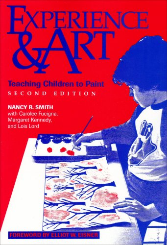 Experience and Art Teaching Children to Paint 2nd 1993 edition cover
