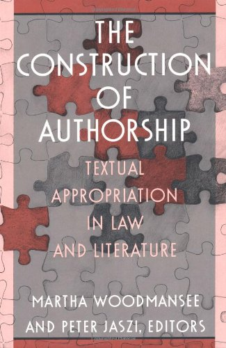 Construction of Authorship Textual Appropriation in Law and Literature  1994 edition cover