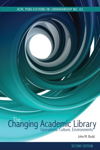 The Changing Academic Library: Operations, Culture, Environments  2012 edition cover
