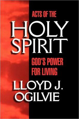 Acts of the Holy Spirit God's Power for Living N/A 9780877880127 Front Cover