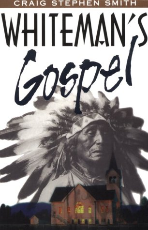 Whiteman's Gospel  1998 edition cover