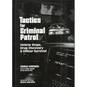 Tactics for Criminal Patrol Vehicle Stops, Drug Discovery and Officer Survival  1995 edition cover