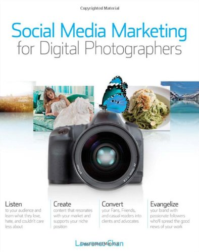 Social Media Marketing for Digital Photographers   2011 9781118014127 Front Cover