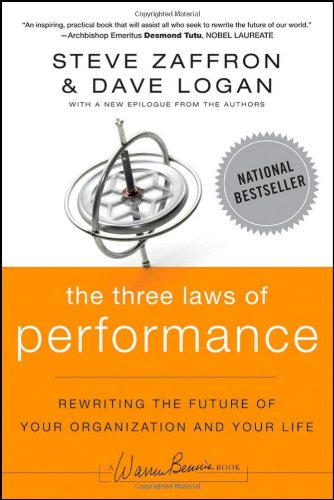 Three Laws of Performance Rewriting the Future of Your Organization and Your Life  2009 edition cover