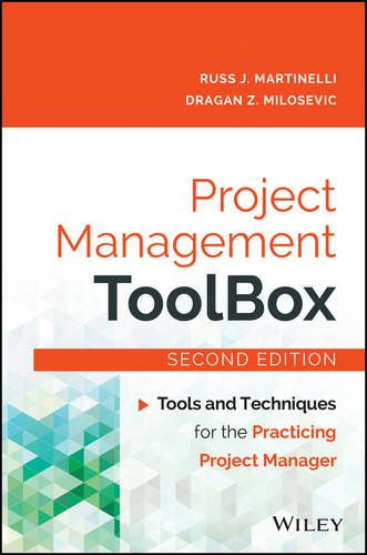 Project Management ToolBox Tools and Techniques for the Practicing Project Manager 2nd 2016 9781118973127 Front Cover