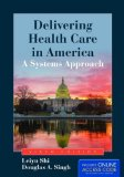 Delivering Health Care in America: A Systems Approach  2014 edition cover