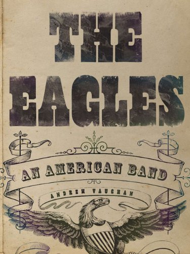 Eagles An American Band  2010 9781402777127 Front Cover