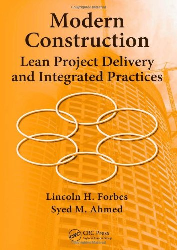 Modern Construction Lean Project Delivery and Integrated Practices  2011 9781420063127 Front Cover