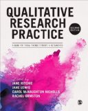 Qualitative Research Practice A Guide for Social Science Students and Researchers 2nd 2014 9781446209127 Front Cover