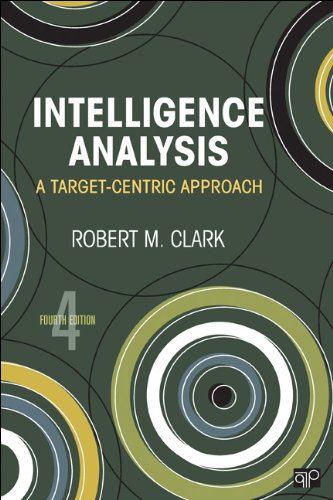 Intelligence Analysis A Target-Centric Approach 4th 2013 (Revised) edition cover