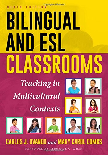 Bilingual and ESL Classrooms Teaching in Multicultural Contexts 6th 2017 (Revised) 9781475823127 Front Cover
