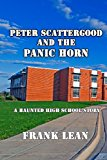Peter Scattergood and the Panic Horn A Haunted High School Story N/A 9781492851127 Front Cover