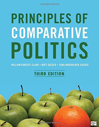 Principles of Comparative Politics  3rd 2018 (Revised) 9781506318127 Front Cover