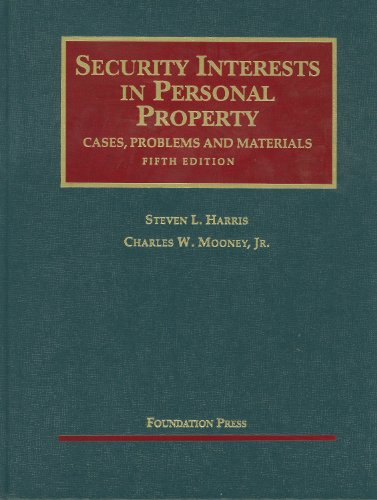 Security Interests in Personal Property  5th 2011 (Revised) edition cover
