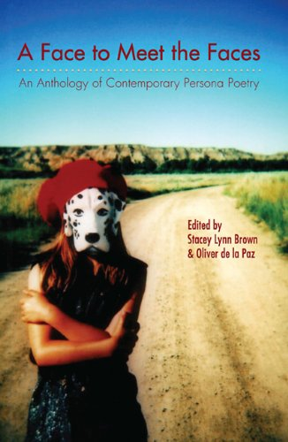 Face to Meet the Faces An Anthology of Contemporary Persona Poetry  2012 edition cover
