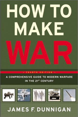 How to Make War A Comprehensive Guide to Modern Warfare in the Twenty-First Century 4th 2003 edition cover