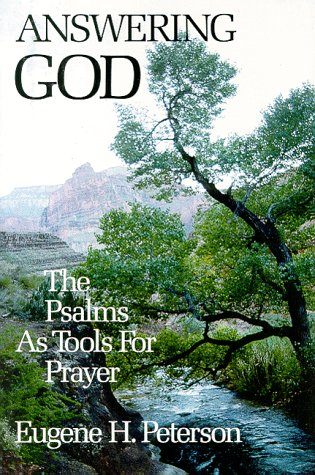 Answering God The Psalms as Tools for Prayer N/A edition cover