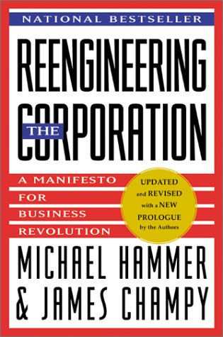 Reengineering the Corporation A Manifesto for Business Revolution  2001 (Revised) 9780066621128 Front Cover