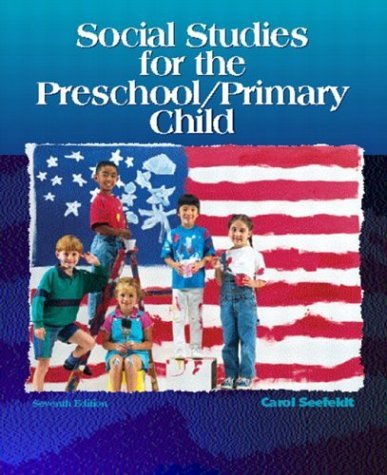 Social Studies for the Preschool/Primary Child  7th 2005 (Revised) edition cover