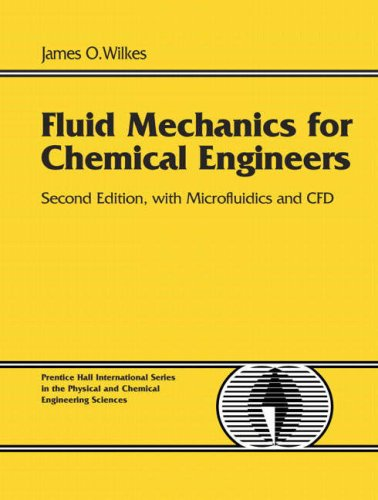 Fluid Mechanics for Chemical Engineers With Microfluidics and CFD 2nd 2006 (Revised) edition cover