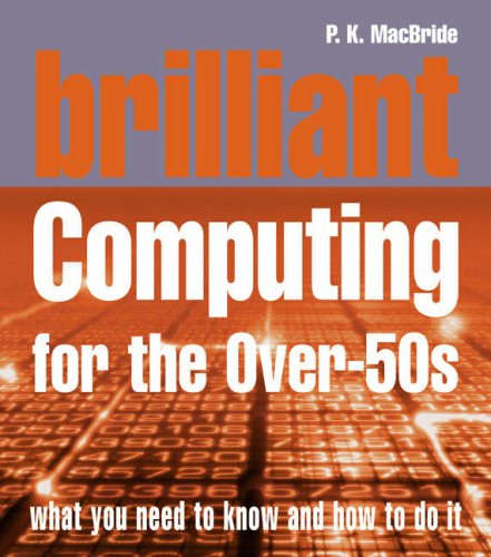 Brilliant Computing for Over-50s (Complete Idiot's Guides) N/A edition cover