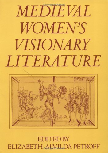 Medieval Women's Visionary Literature   1986 edition cover
