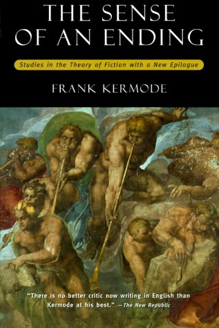 Sense of an Ending Studies in the Theory of Fiction with a New Epilogue 2nd 2000 edition cover