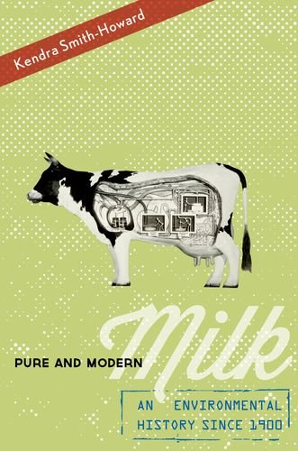 Pure and Modern Milk An Environmental History Since 1900  2013 edition cover