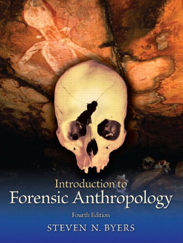Introduction to Forensic Anthropology  4th 2010 (Revised) edition cover