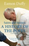 Saints and Sinners A History of the Popes; Fourth Edition 4th 2014 edition cover