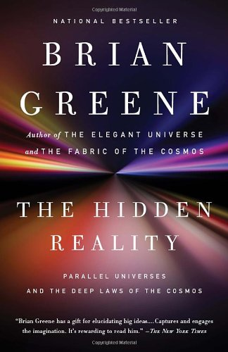 Hidden Reality Parallel Universes and the Deep Laws of the Cosmos N/A edition cover