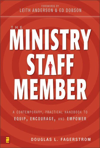 Ministry Staff Member A Contemporary, Practical Handbook to Equip, Encourage, and Empower  2006 edition cover