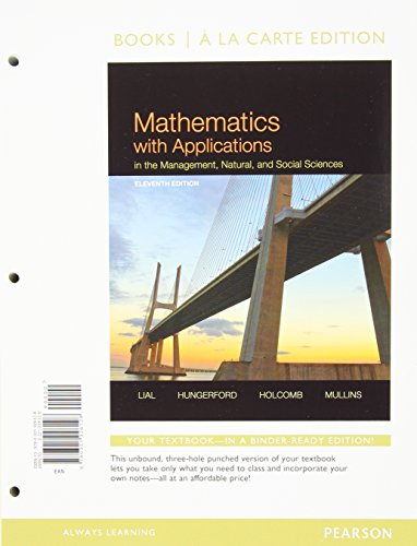 Mathematics with Applications in the Management, Natural, and Social Sciences, Books a la Carte Edition  11th 2015 edition cover