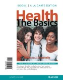 Health: The Basics; Books a La Carte Edition  2014 9780321942128 Front Cover