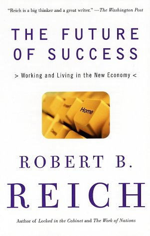 Future of Success Working and Living in the New Economy N/A edition cover