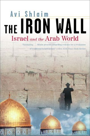 Iron Wall Israel and the Arab World  2001 edition cover