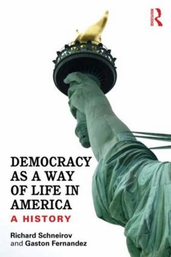Democracy As a Way of Life in America A History  2014 edition cover