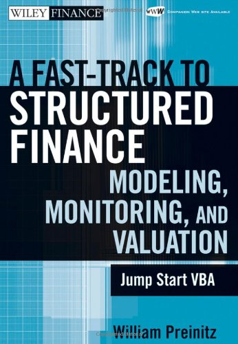 Fast-Track to Structured Finance Modeling, Monitoring, and Valuation Jump Start VBA  2009 edition cover