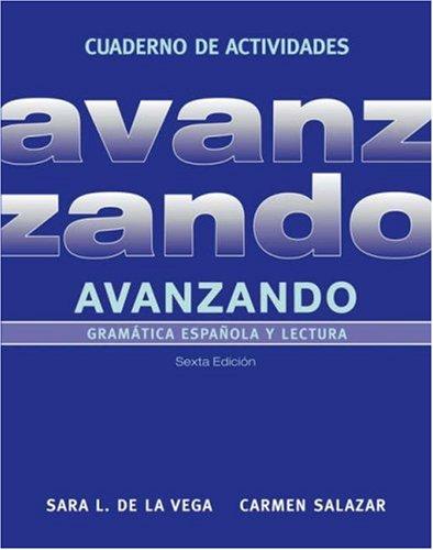 Avanzando Gram�tica Espa�ola y Lectura 6th 2007 (Revised) edition cover