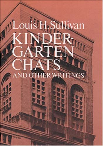 Kindergarten Chats and Other Writings   1979 (Reprint) edition cover