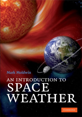 Introduction to Space Weather   2008 9780521711128 Front Cover