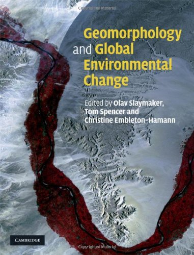 Geomorphology and Global Environmental Change   2009 9780521878128 Front Cover