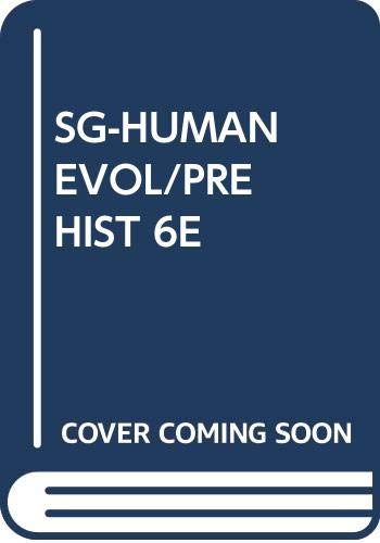 Human Evolution and Prehistory  6th 2003 9780534610128 Front Cover