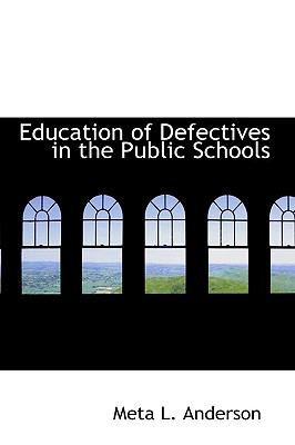 Education of Defectives in the Public Schools:   2008 edition cover
