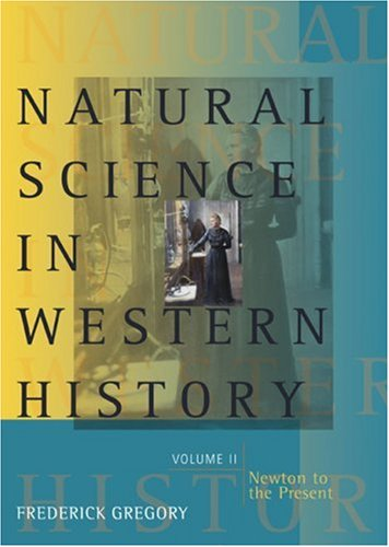 Natural Science in Western History Newton to the Present  2007 edition cover