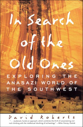 In Search of the Old Ones Exploring the Anasazi World of the Southwest  1997 edition cover