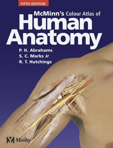 McMinn's Color Atlas of Human Anatomy  5th 2003 (Revised) edition cover